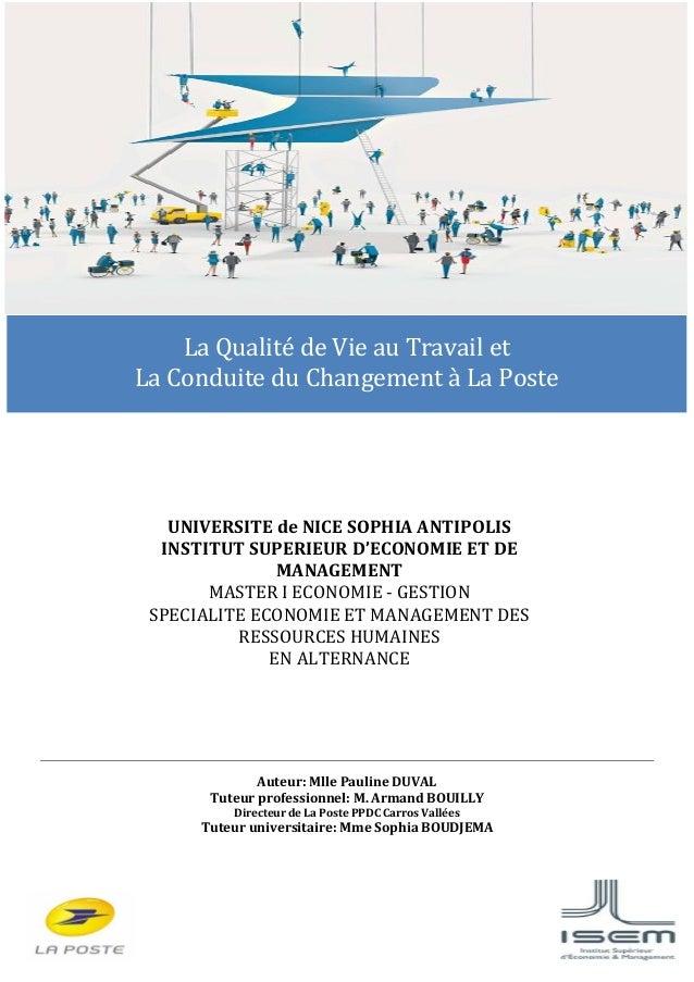 56 Auteur: Mlle Pauline DUVAL Tuteur professionnel: M. Armand BOUILLY Directeur de La Poste PPDC Carros Vallées Tuteur uni...
