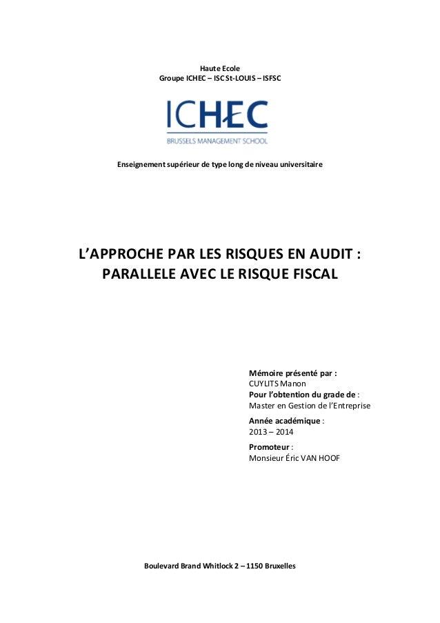Haute  Ecole  Groupe  ICHEC  –  ISC  St-‐LOUIS  –  ISFSC  Enseignement  supérieur  de  type  long  de  niveau  universita...