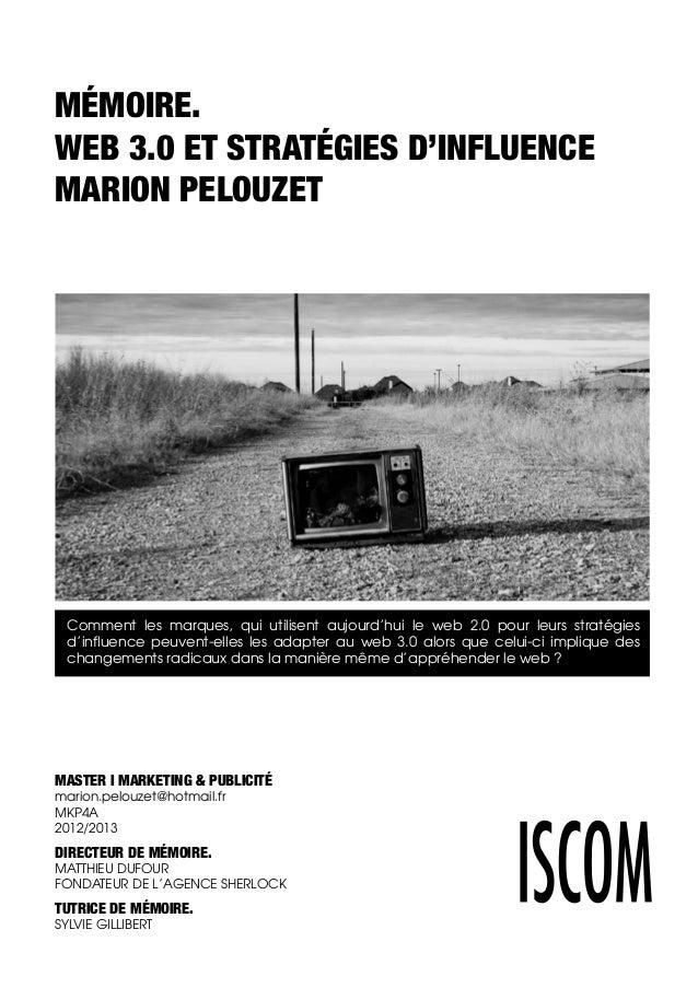 MASTER I MARKETING & PUBLICITÉ marion.pelouzet@hotmail.fr MKP4A 2012/2013 DIRECTEUR DE MÉMOIRE. MATTHIEU DUFOUR FONDATEUR ...