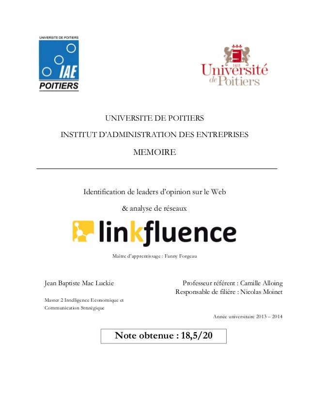 UNIVERSITE DE POITIERS  INSTITUT D'ADMINISTRATION DES ENTREPRISES  MEMOIRE  Identification de leaders d'opinion sur le Web...