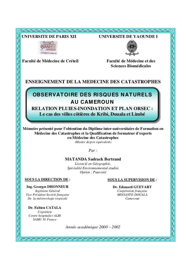 ENSEIGNEMENT DE LA MEDECINE DES CATASTROPHES Mémoire présenté pour l'obtention du Diplôme inter-universitaire de Formation...