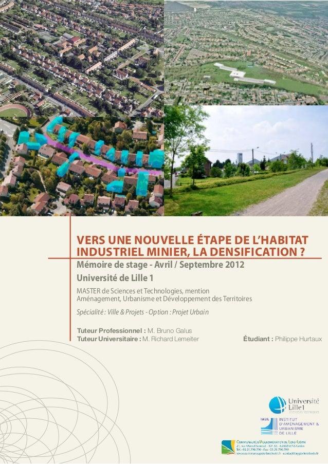 vers une nouvelle Étape de l'habitatindustriel minier, la densification ?Mémoire de stage - Avril / Septembre 2012Universi...
