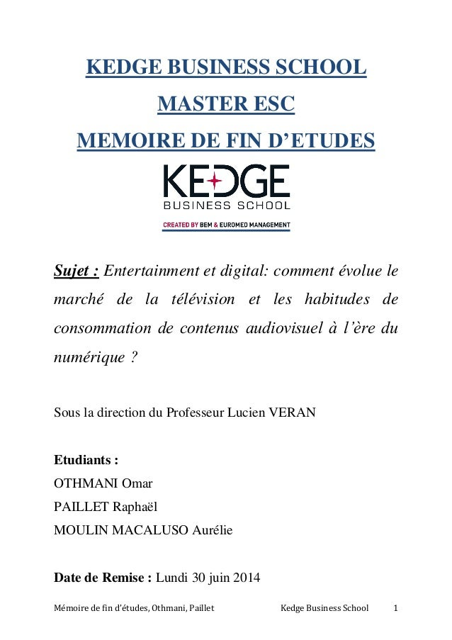 Mémoire de fin d'études, Othmani, Paillet Kedge Business School 1 KEDGE BUSINESS SCHOOL MASTER ESC MEMOIRE DE FIN D'ETUDES...