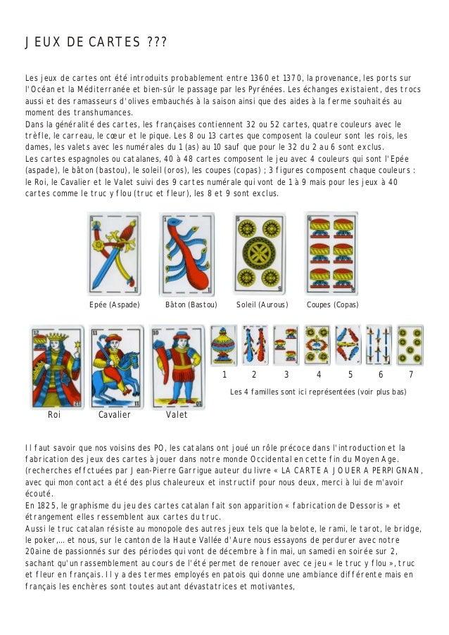JEUX DE CARTES ???  Les jeux de cartes ont été introduits probablement entre 1360 et 1370, la provenance, les ports sur  l...