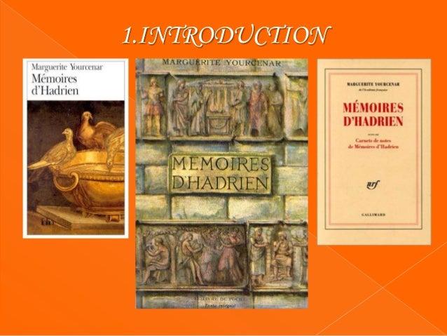 Mémoires d'Hadrien a été publie par première fois en 1951 par l'éditorial Plon. Il compte 323 pages. Le livre appartient a...