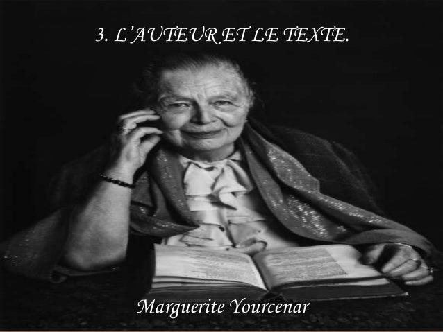 3.1 BIOGRAPHIE Marguerite Antoinette Jeanne Marie Ghislaine Cleenewerck de Yourcenar, connue avec le pseudonyme de Marguer...