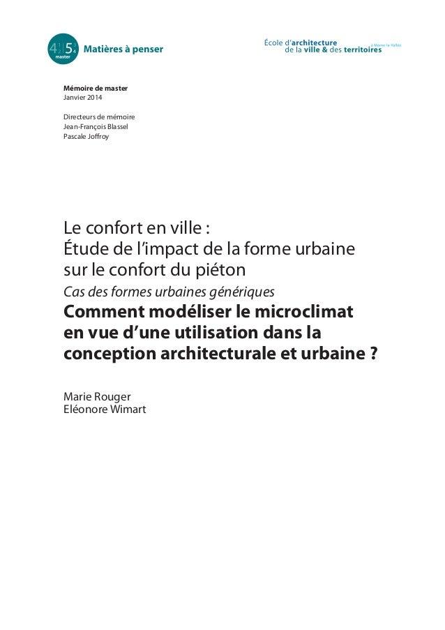 Mémoire de master Janvier 2014 Directeurs de mémoire Jean-François Blassel Pascale Joffroy  Le confort en ville : Étude de...