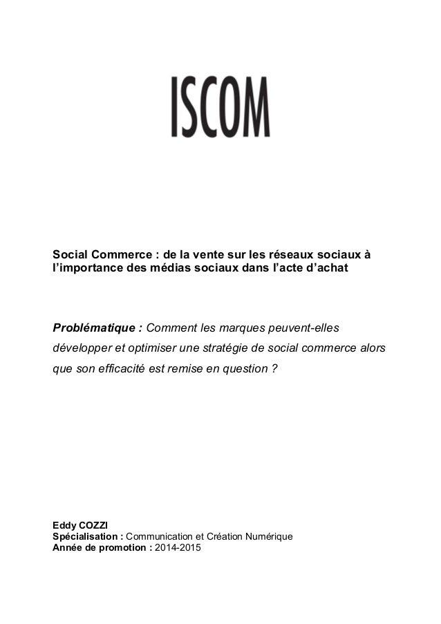 Social Commerce : de la vente sur les réseaux sociaux à l'importance des médias sociaux dans l'acte d'achat Problématique ...