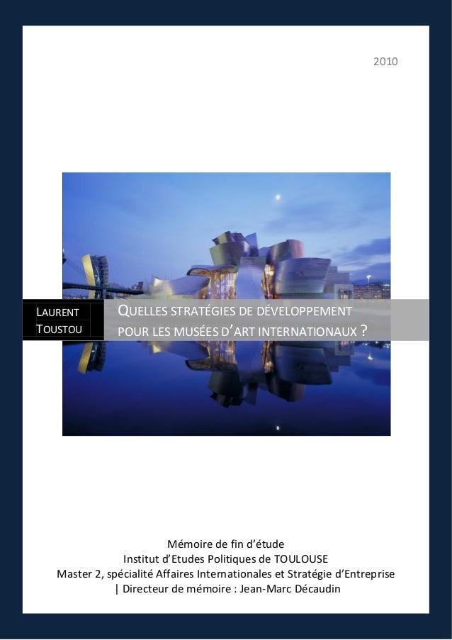 2010 Mémoire de fin d'étude Institut d'Etudes Politiques de TOULOUSE Master 2, spécialité Affaires Internationales et Stra...