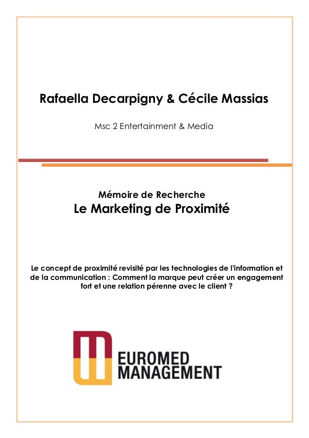Rafaella Decarpigny & Cécile MassiasMsc 2 Entertainment & MediaMémoire de RechercheLe Marketing de ProximitéLe concept de ...