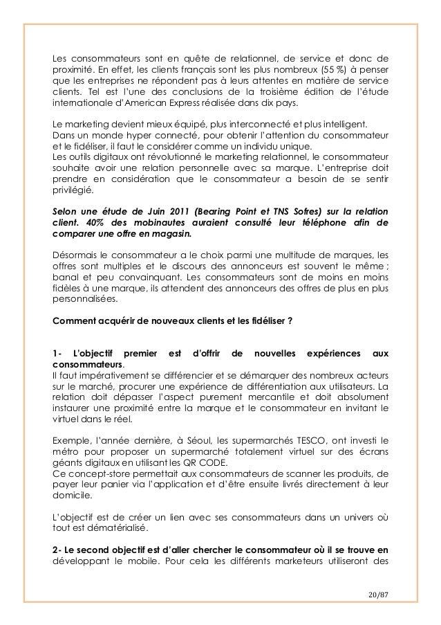 20/87 Les consommateurs sont en quête de relationnel, de service et donc deproximité. En effet, les clients français son...