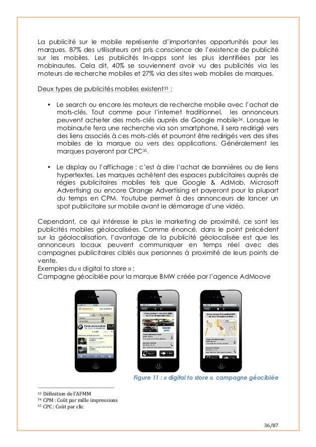 36/87 La publicité sur le mobile représente d'importantes opportunités pour lesmarques. 87% des utilisateurs ont pris co...