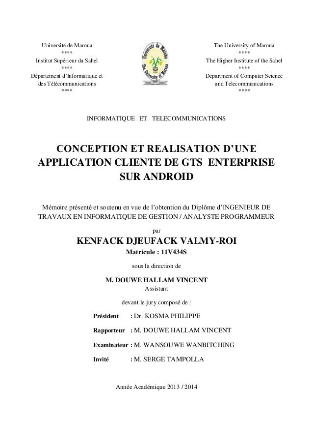 INFORMATIQUE ET TELECOMMUNICATIONS CONCEPTION ET REALISATION D'UNE APPLICATION CLIENTE DE GTS ENTERPRISE SUR ANDROID Mémoi...