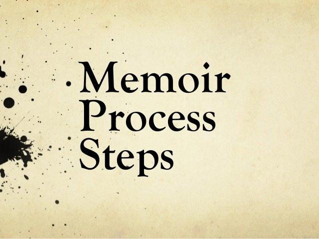 Memoir  Process  Steps