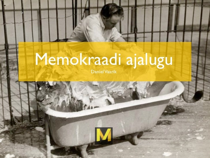 Memokraadi ajalugu       Daniel Vaarik