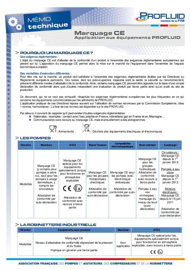 : Alimentarité  Marquage CE  Application aux équipements PROFLUID  > POURQUOI UN MARQUAGE CE ?  Une exigence réglementaire...