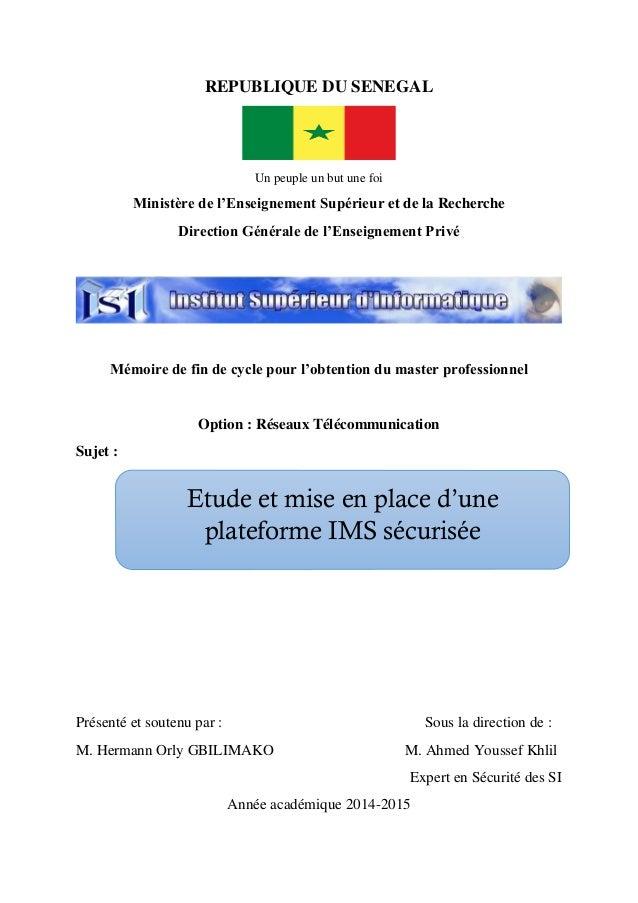 REPUBLIQUE DU SENEGAL Un peuple un but une foi Ministère de l'Enseignement Supérieur et de la Recherche Direction Générale...