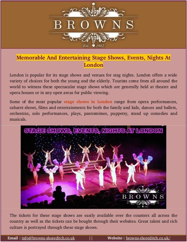 MemorableAndEntertainingStageShows,Events,NightsAt London Londonispopularforitsstageshowsandvenuesforstag...