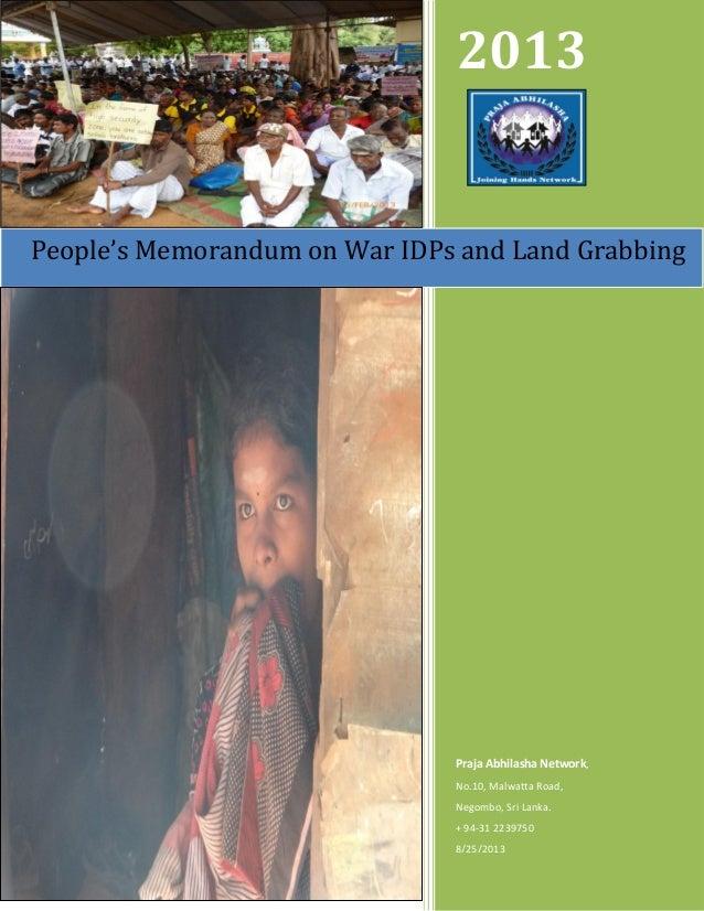 2013 Praja Abhilasha Network, No.10, Malwatta Road, Negombo, Sri Lanka. + 94-31 2239750 8/25/2013 People's Memorandum on W...