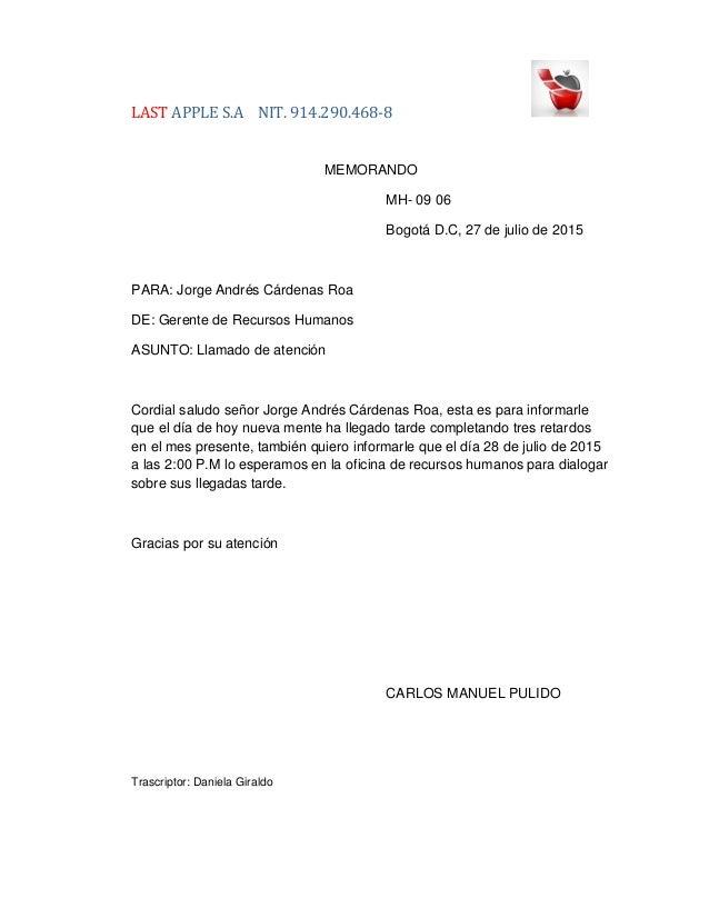 LAST APPLE S.A NIT. 914.290.468-8 MEMORANDO MH- 09 06 Bogotá D.C, 27 de julio de 2015 PARA: Jorge Andrés Cárdenas Roa DE: ...