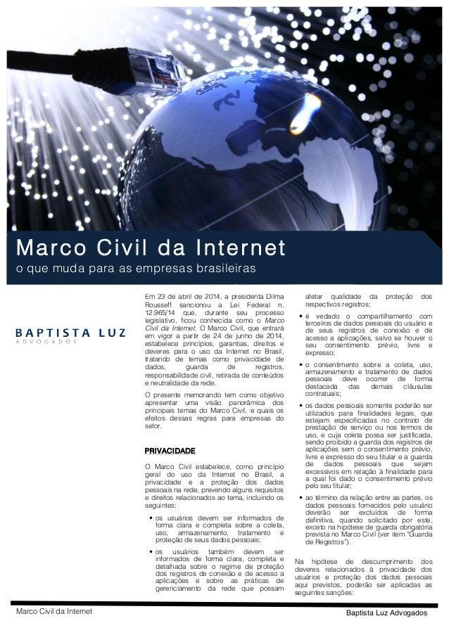 Marco Civil da Internet Baptista Luz Advogados    Marco Civil da Internet o que muda para as empresas brasileiras...