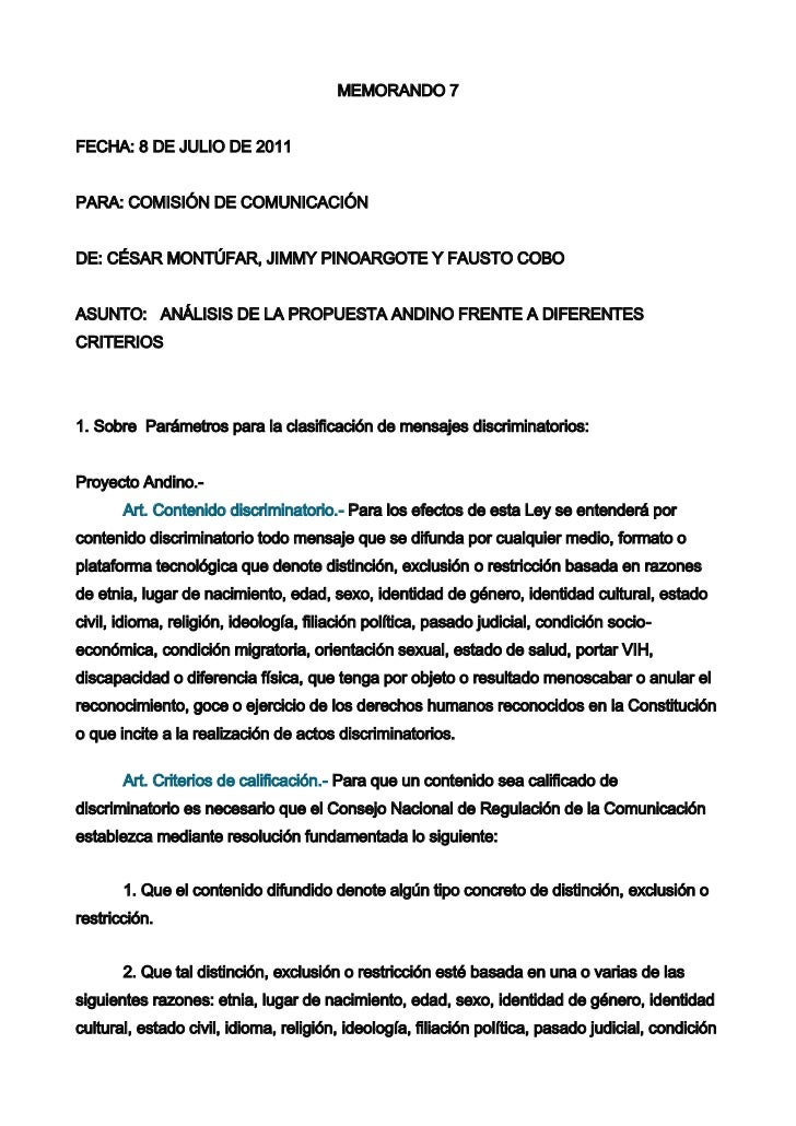 MEMORANDO 7FECHA: 8 DE JULIO DE 2011PARA: COMISIÓN DE COMUNICACIÓNDE: CÉSAR MONTÚFAR, JIMMY PINOARGOTE Y FAUSTO COBOASUNTO...