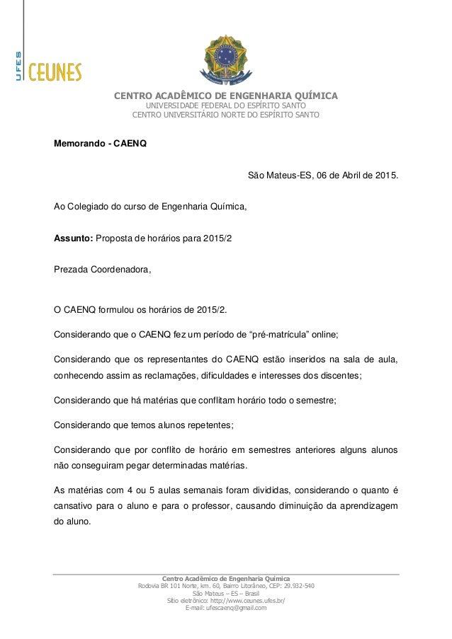 CENTRO ACADÊMICO DE ENGENHARIA QUÍMICA UNIVERSIDADE FEDERAL DO ESPÍRITO SANTO CENTRO UNIVERSITÁRIO NORTE DO ESPÍRITO SANTO...