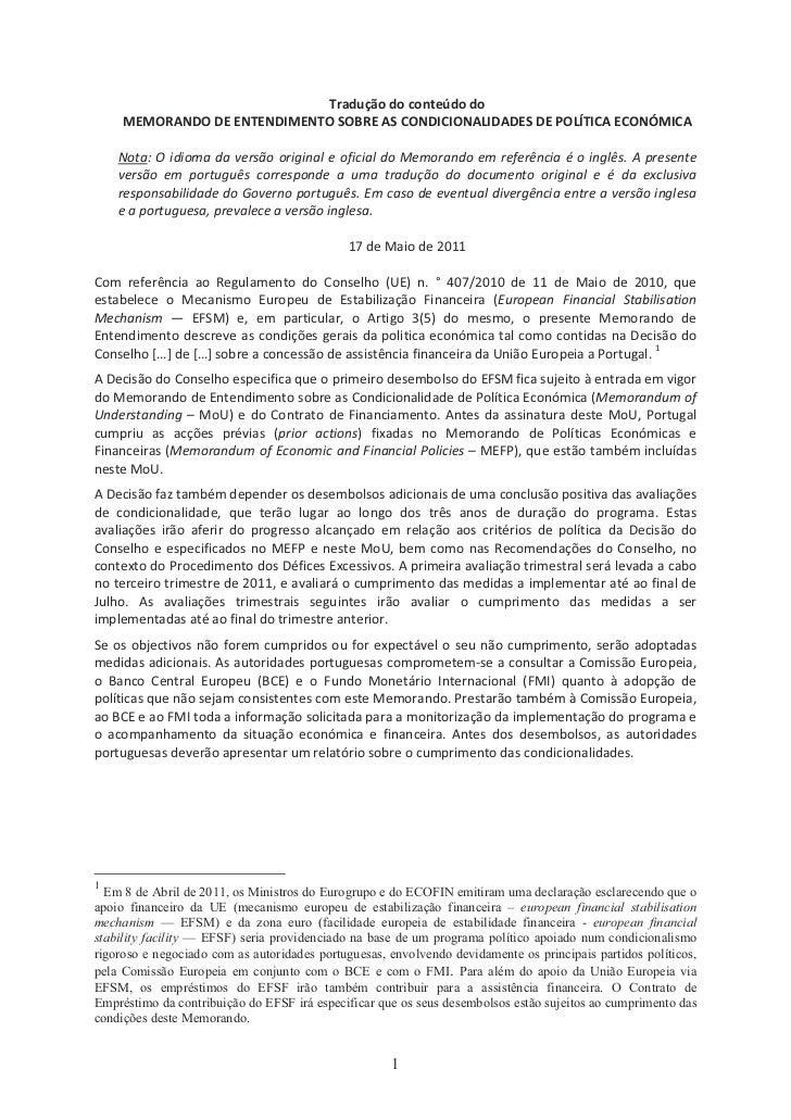 Tradução do conteúdo do    MEMORANDO DE ENTENDIMENTO SOBRE AS CONDICIONALIDADES DE POLÍTICA ECONÓMICA    Nota: O i om a da...