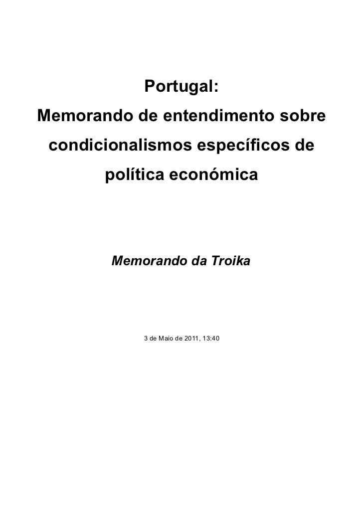 Portugal:Memorando de entendimento sobre condicionalismos específicos de       política económica        Memorando da Troi...