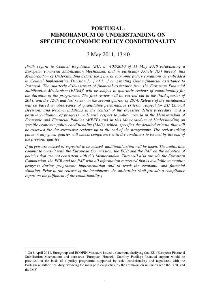 PORTUGAL:             MEMORANDUM OF UNDERSTANDING ON          SPECIFIC ECONOMIC POLICY CONDITIONALITY                     ...