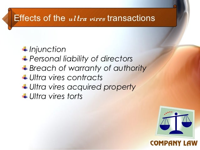 doctrine of ultra vires effects and exceptions Frank a mack,the law on ultra vires acts and contracts of private corporations ultra vires acts and contracts the doctrine of ultra vires has been.
