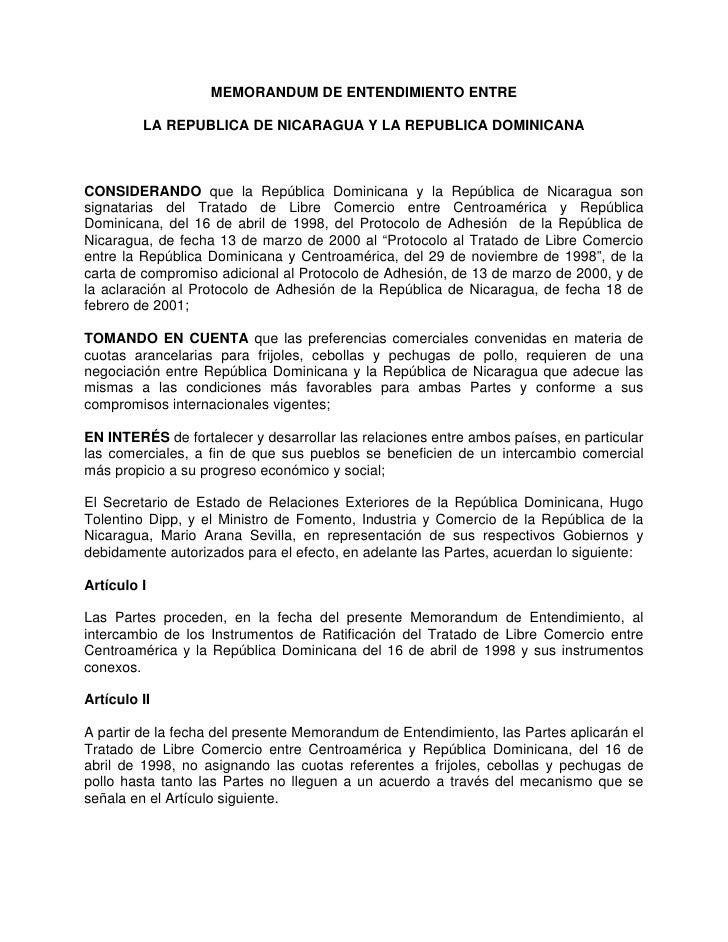 MEMORANDUM DE ENTENDIMIENTO ENTRE           LA REPUBLICA DE NICARAGUA Y LA REPUBLICA DOMINICANA    CONSIDERANDO que la Rep...
