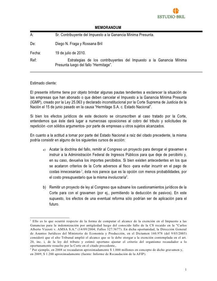 MEMORANDUM A:               Sr. Contribuyente del Impuesto a la Ganancia Mínima Presunta.  De:              Diego N. Fraga...