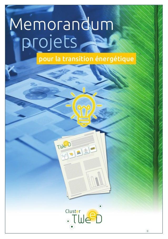 1 projets pour la transition énergétique Memorandum