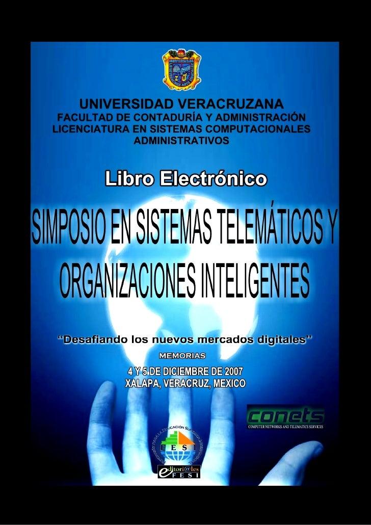 1 Cuerpo Académico de Tecnologías de la Información y Organizaciones Inteligentes en la Sociedad del Conocimiento