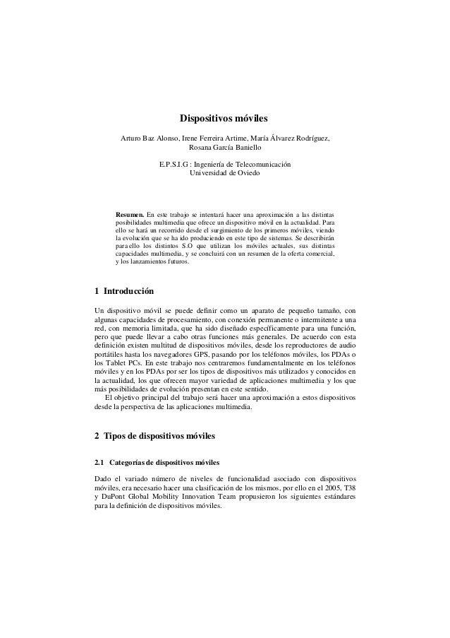 Dispositivos móviles Arturo Baz Alonso, Irene Ferreira Artime, María Álvarez Rodríguez, Rosana García Baniello E.P.S.I.G :...
