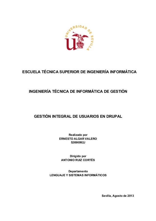 ESCUELA TÉCNICA SUPERIOR DE INGENIERÍA INFORMÁTICA  INGENIERÍA TÉCNICA DE INFORMÁTICA DE GESTIÓN  GESTIÓN INTEGRAL DE USUA...