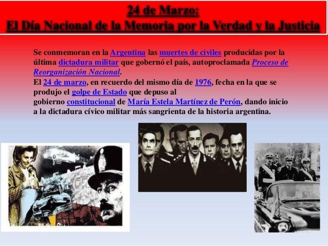 24 de Marzo:  El Día Nacional de la Memoria por la Verdad y la Justicia  Se conmemoran en la Argentina las muertes de civi...
