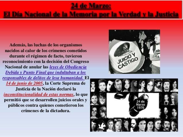 24 de Marzo:  El Día Nacional de la Memoria por la Verdad y la Justicia  Además, las luchas de los organismos  nacidos al ...