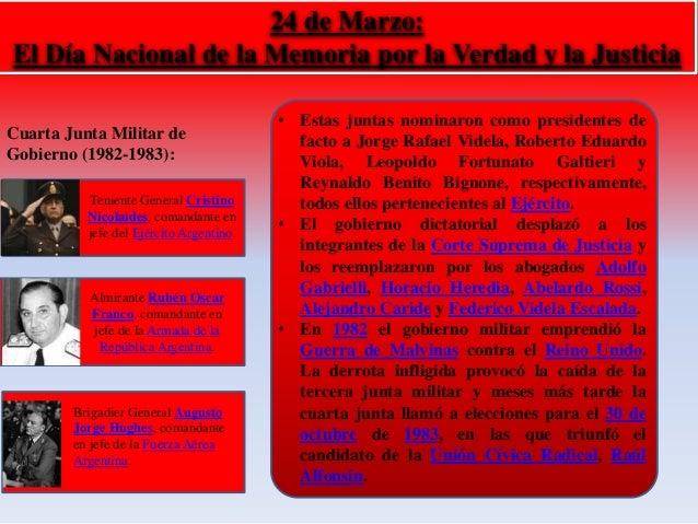 24 de Marzo:  El Día Nacional de la Memoria por la Verdad y la Justicia  Cuarta Junta Militar de  Gobierno (1982-1983):  T...