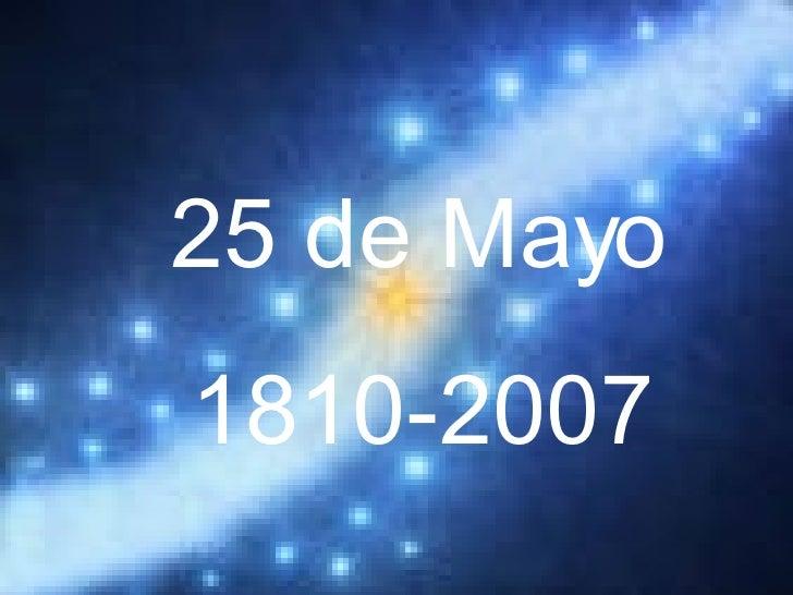 25 de Mayo 1810-2007