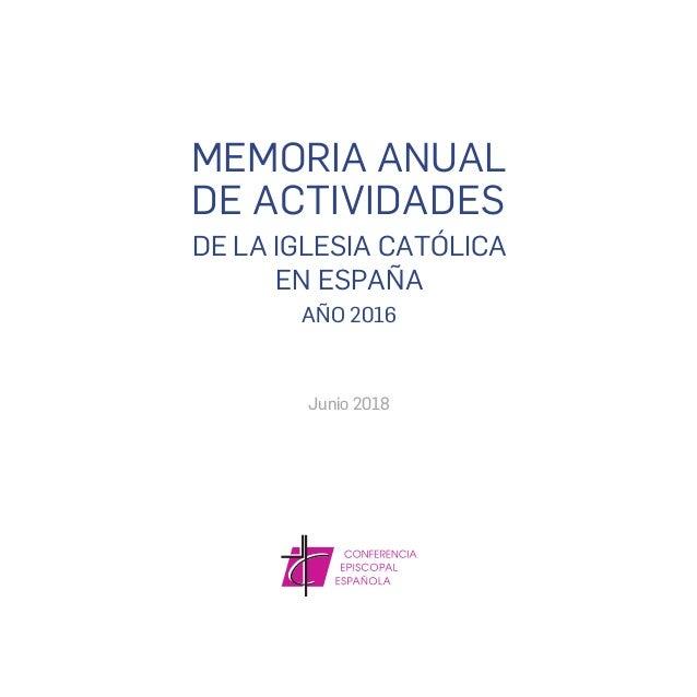 Memoria actividades de la Iglesia Católica 2016 Slide 3