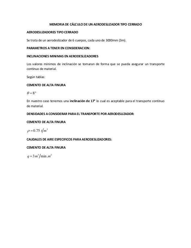 MEMORIA DE CÁLCULO DE UN AERODESLIZADOR TIPO CERRADO AERODESLIZADORES TIPO CERRADO Se trata de un aerodeslizador de 6 cuer...