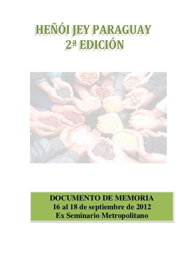 DOCUMENTO DE MEMORIA 16 al 18 de septiembre de 2012  Ex Seminario Metropolitano