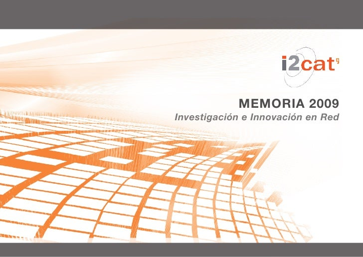 MEMORIA 2009 Investigación e Innovación en Red