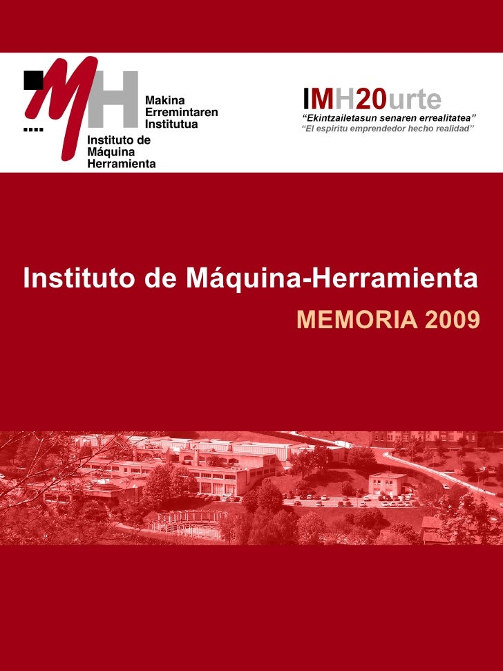 Instituto de Máquina-Herramienta                    MEMORIA 2009