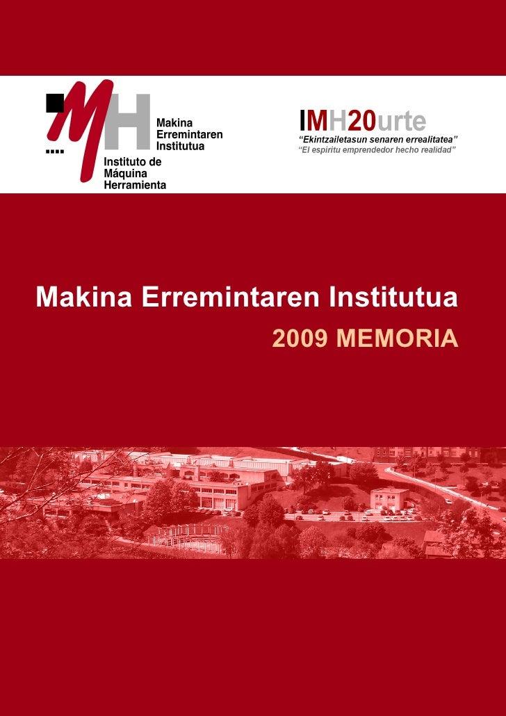 Makina Erremintaren Institutua                 2009 MEMORIA