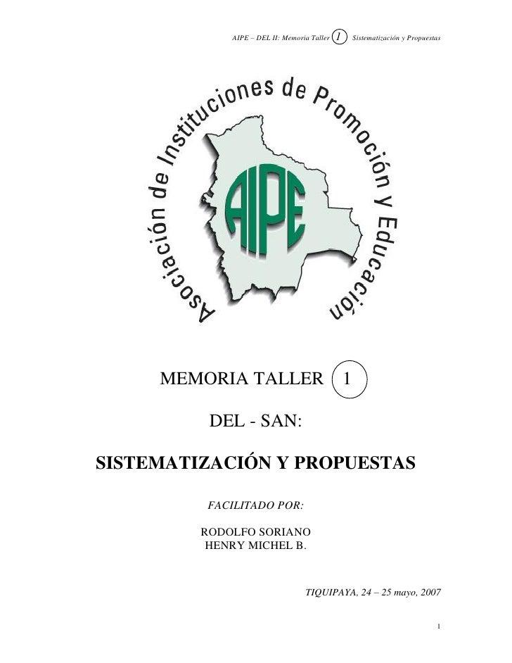 1              AIPE – DEL II: Memoria Taller           Sistematización y Propuestas          MEMORIA TALLER               ...