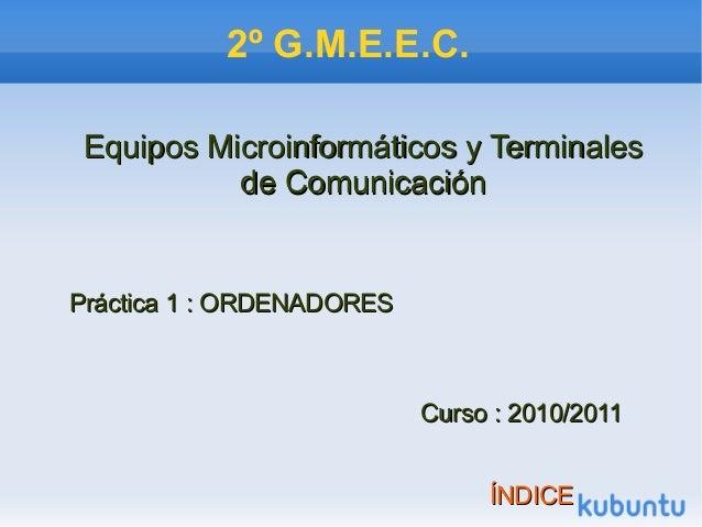 2º G.M.E.E.C. Equipos Microinformáticos y TerminalesEquipos Microinformáticos y Terminales de Comunicaciónde Comunicación ...