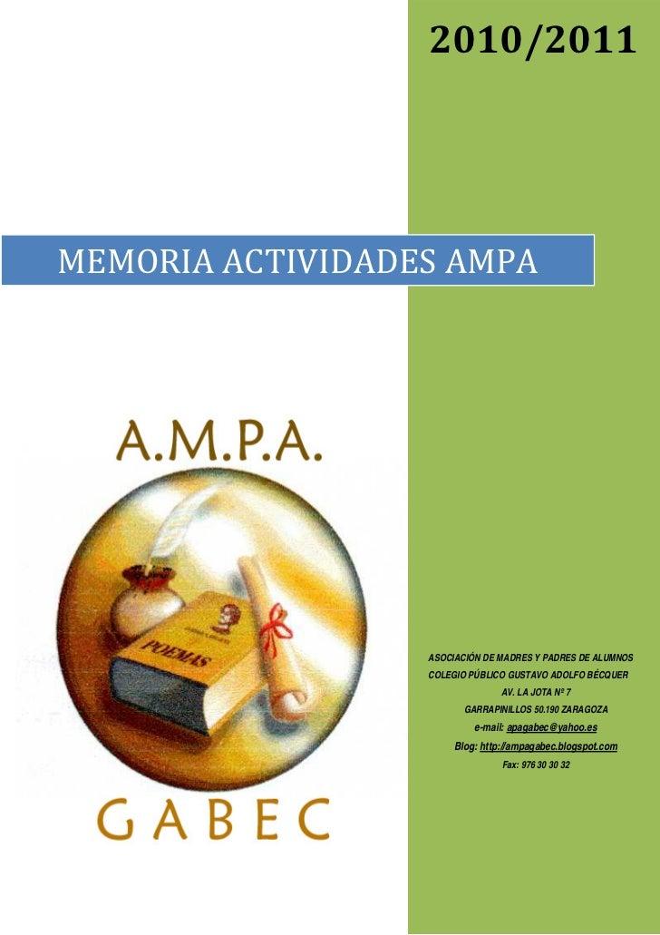 2010/2011MEMORIAACTIVIDADESAMPA                  ASOCIACIÓN DE MADRES Y PADRES DE ALUMNOS                  COLEGIO PÚB...